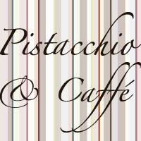 Pistacchio & Caffè